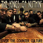 The Kings of Nuthin' - Over The Counter Culture - cover