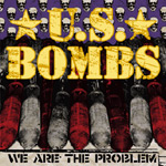 U.S. Bombs - We Are The Problem - cover